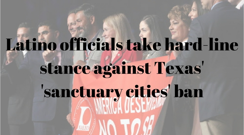 Latino officials take hard-line stance against Texas' 'sanctuary cities' ban.jpg